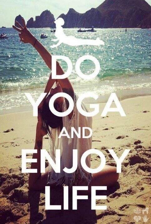 do yoga enjoy life