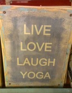 live love laugh yoga
